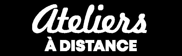 AteliersADistance